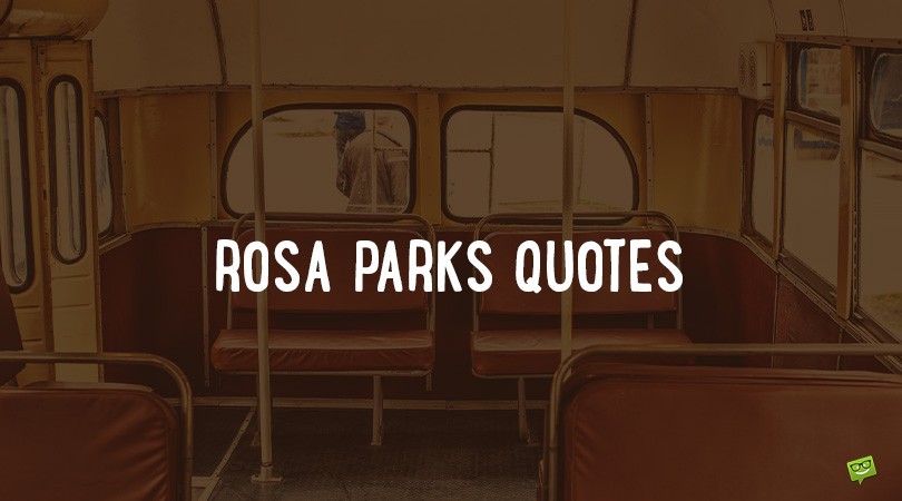 The Bus Seat Story | 52 Rosa Parks Quotes