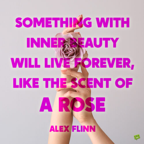 Rose quote to inspire you.