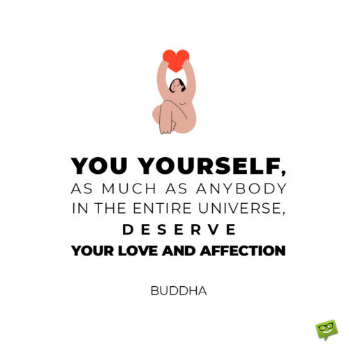 Self love quote by Buddha.
