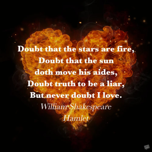Love quote from Hamlet by Shakespare to use on messages to your special one.