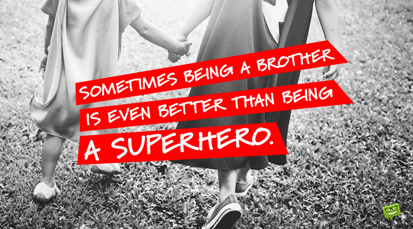 99 Famous Siblings Quotes about the Bond Between Brothers and Sisters