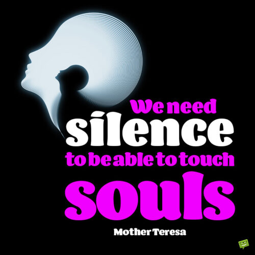 Silence quote to note and share.