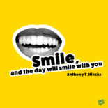 Smile quote to lift up your spirits.