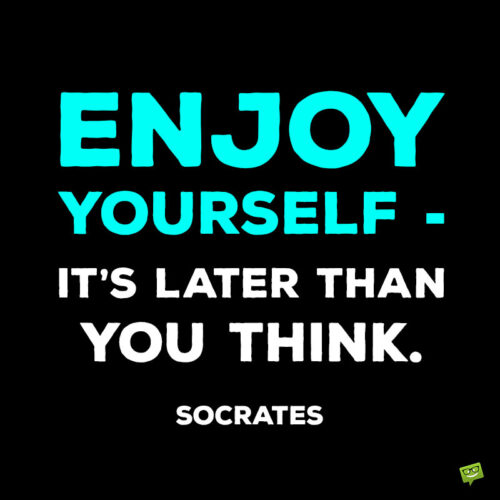 Socrates life quote to note and share.