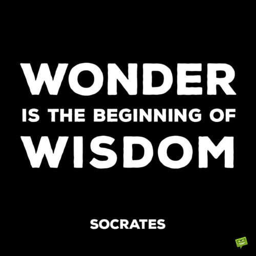 Inspirational life quote by Socrates.