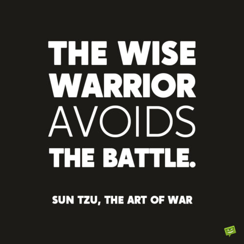 Inspirational quote by Sun Tzu the art of war.