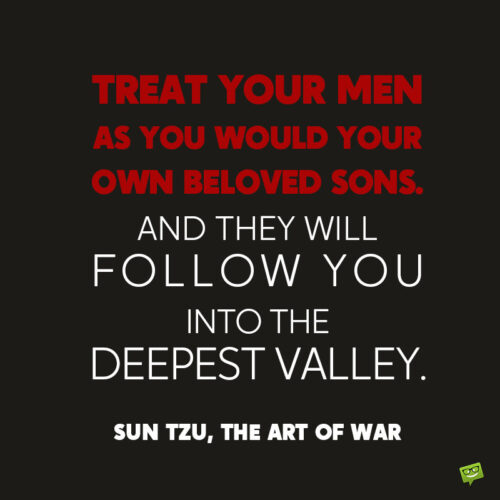 Leadership quote by Sun Tzu the art of war.