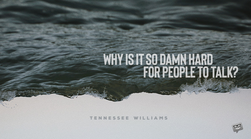 105 Hand-picked Tennessee Williams Quotes