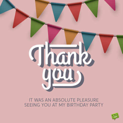 Thank you image for coming to birthday party.