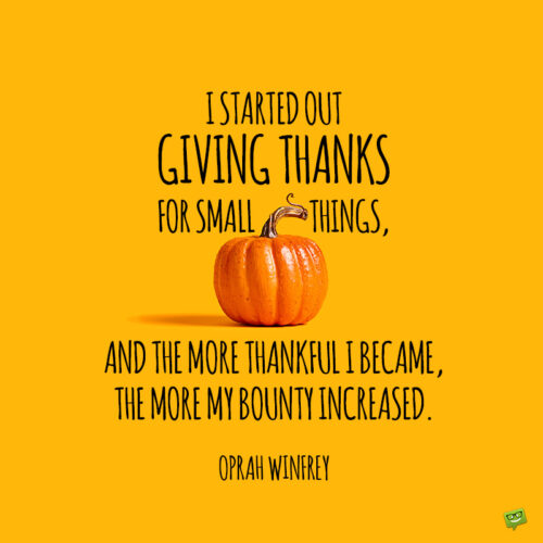 Famous Thanksgiving Quote by Oprah Winfrey on image of pumpkin on yellow background.