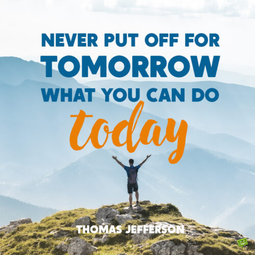 Motivational Thomas Jefferson quote to note and share.