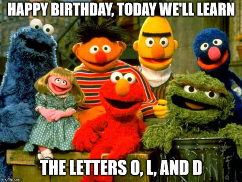 Happy Birthday, today we'll learn the letters O, L, and D.
