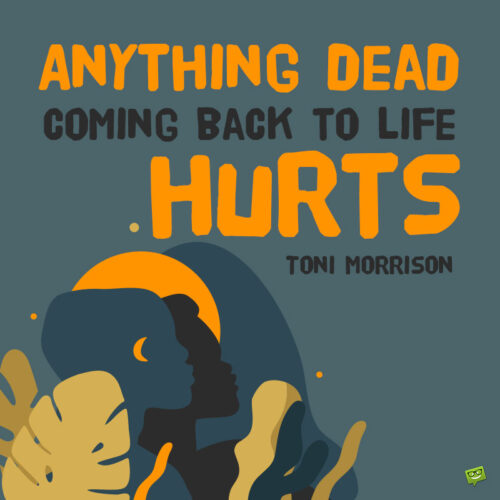 Toni Morrison quote to note and share.