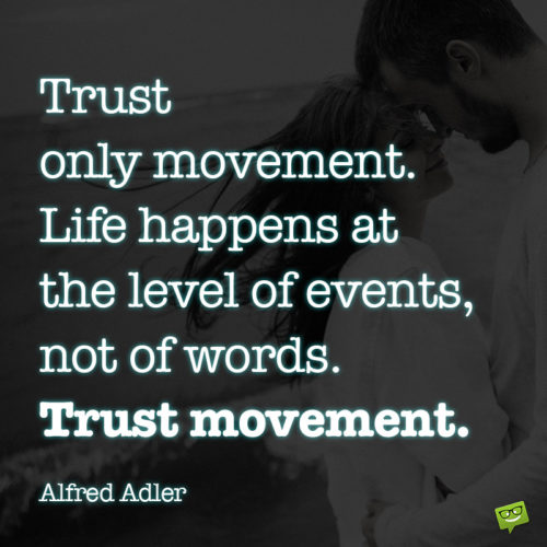 Trust quote to inspire you.