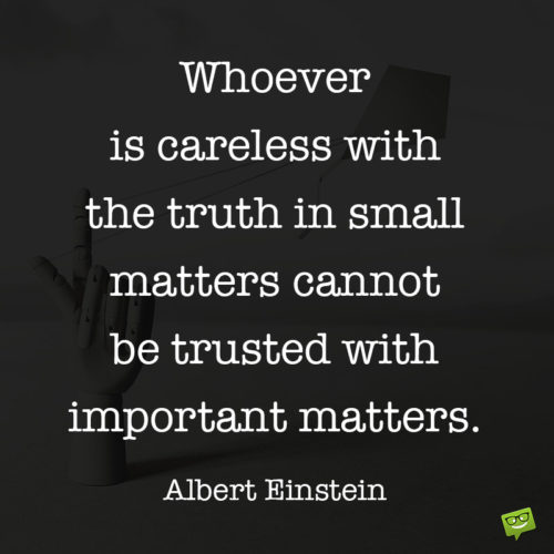 Importan quote to make you think who you trust.