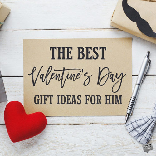 The best Valentine's Day gift ideas for him.