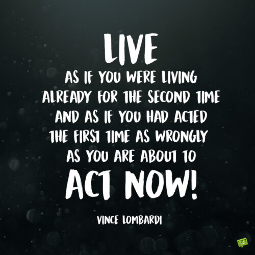 Vince Lombardi quote to inspire you.