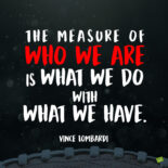 Vince Lombardi quote to inspire.