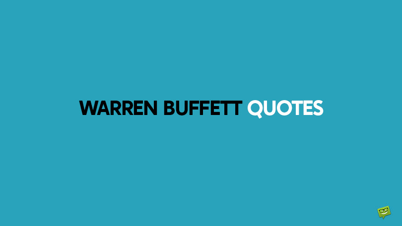 75+ Warren Buffett Quotes on Leadership and the Creation of Wealth