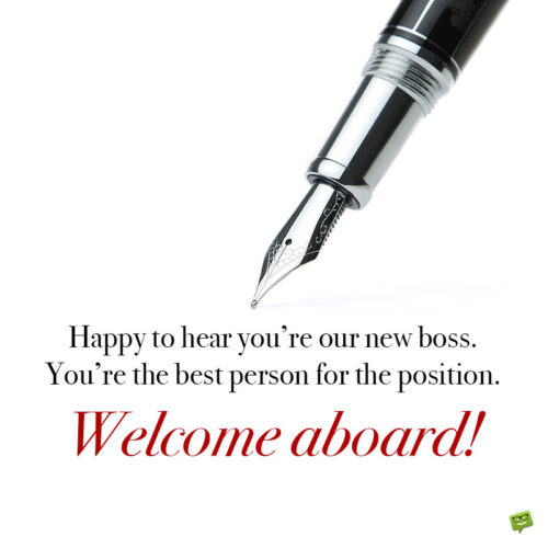 Welcome message for new boss.