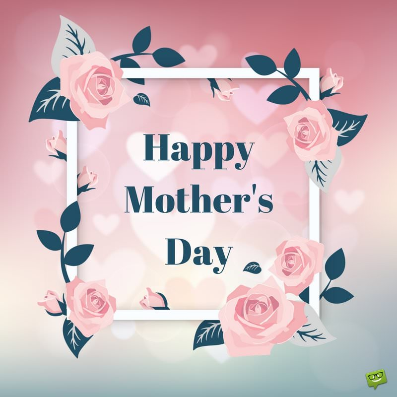 I Love You, Mom! | Happy Mother's Day Images - Part 2
