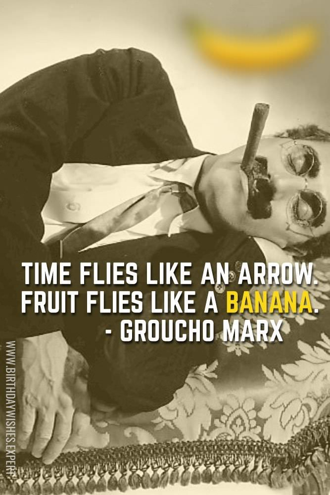 Groucho Marx Birthday Quote