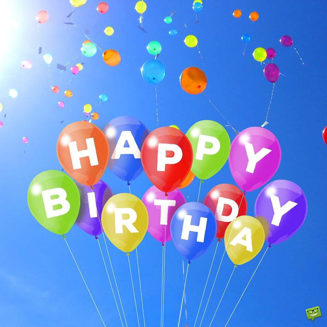 unique happy birthday wishes to send to the ones you love