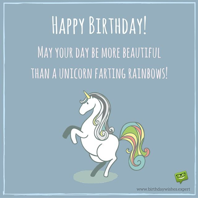 Cracking birthday jokes huge list of funny messageswishes happy birthday may your day be more beautiful than a unicorn farting rainbows bookmarktalkfo Gallery