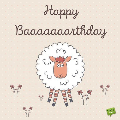Happy Baaaaaaaarthday