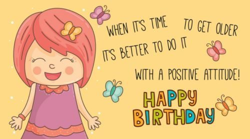 When it's time to get old, it's better to do it with a positive attitude. Happy Birthday!
