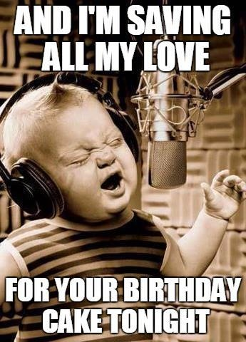 Funny Birthday Meme with baby singer.