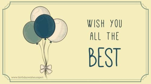 Wishes You All The Best