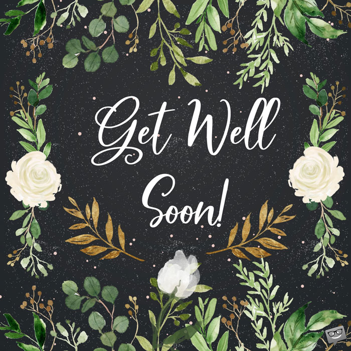 Get Well Soon Quotes Adorable Get Well Soon Quotes With Great Images To Share