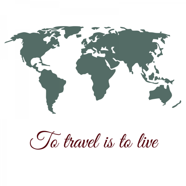 To travel is to live.