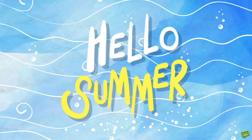 """""""Let the Summer Begin!"""" Quotes"""