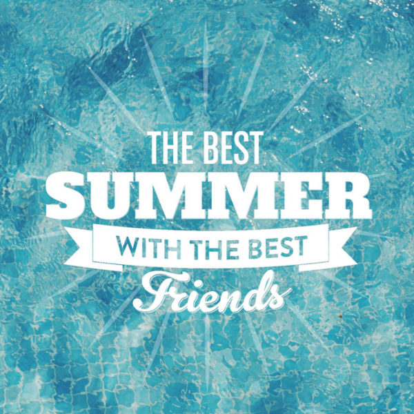 The best summer with the best friends.