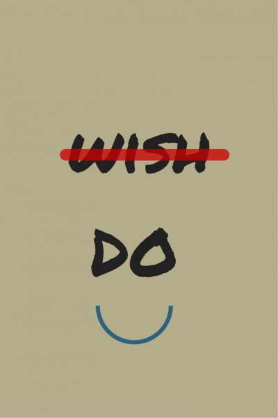 Wish vs Do.