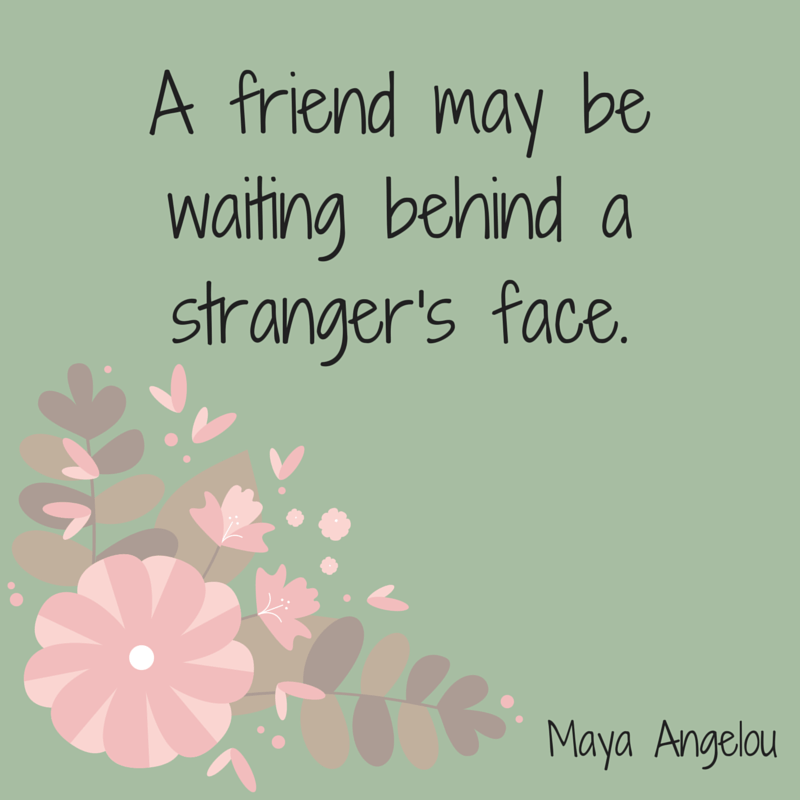 Maya Angelou Quotes About Friendship Adorable The 20 Most Beautiful Friendship Quotes