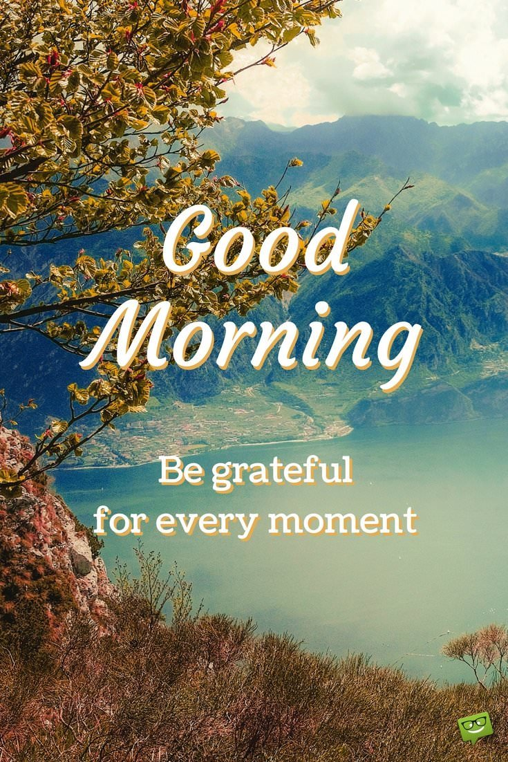 Good Day Quotes 34 Brilliant Good Morning Quotes To Make Your Day