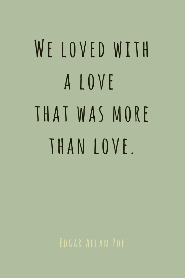 Poe Love Quotes Famous Love Quotes Full Of Meaning