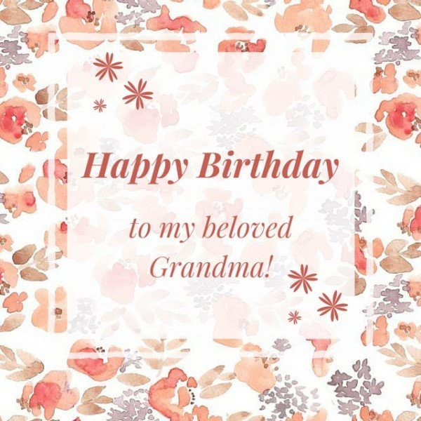 Happy Birthday to my Beloved Grandma