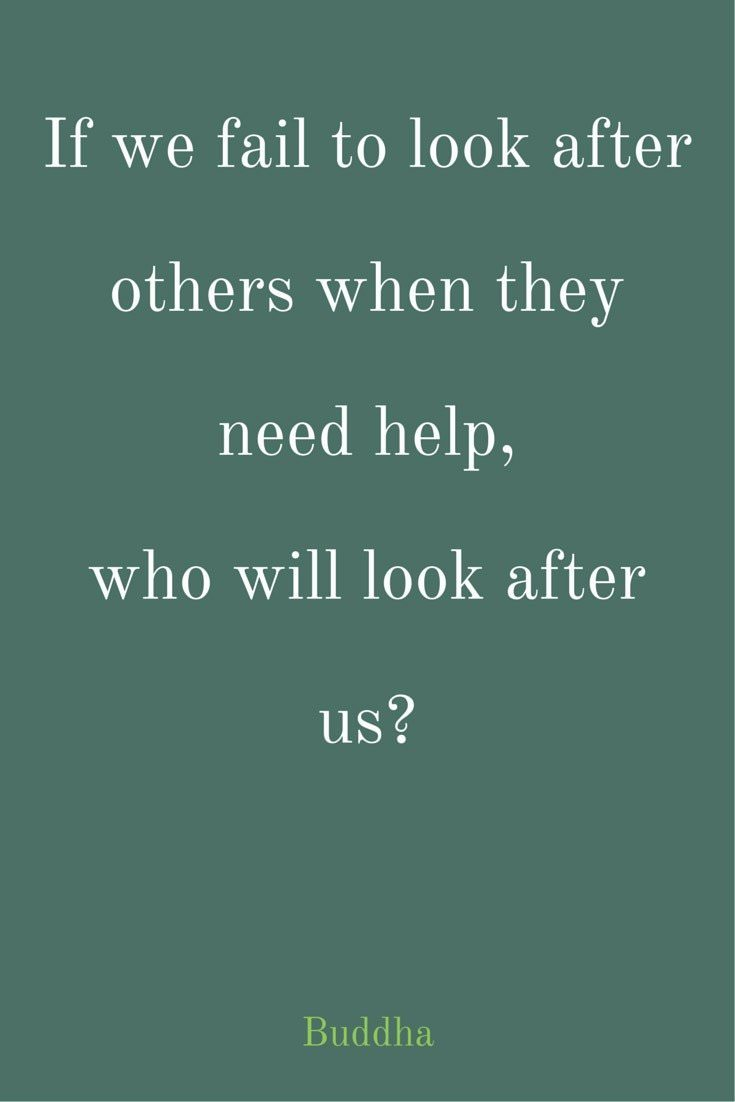 If we fail to look after others when