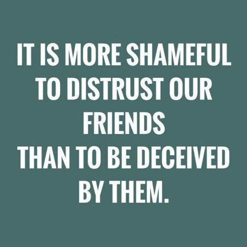 It is more shameful to distrust our
