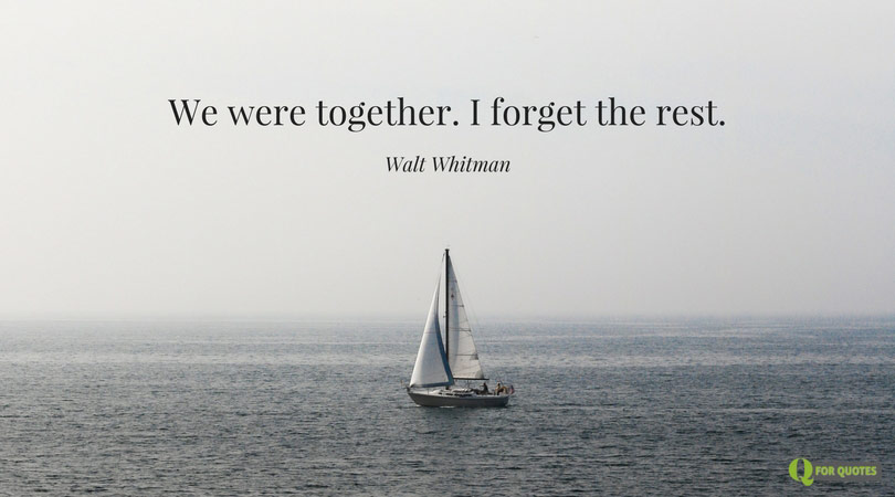101 Walt Whitman Quotes to Help You Re-evaluate Life