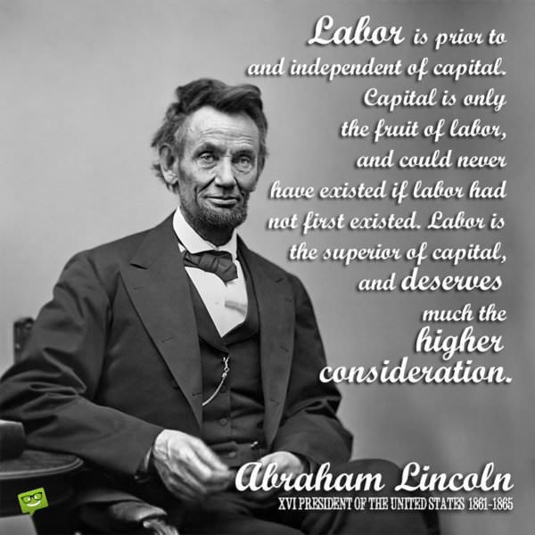Abraham Lincoln on Labor
