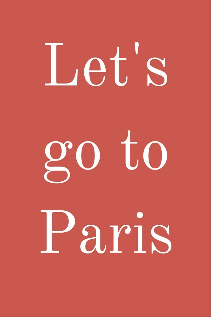 Let's go to Paris!