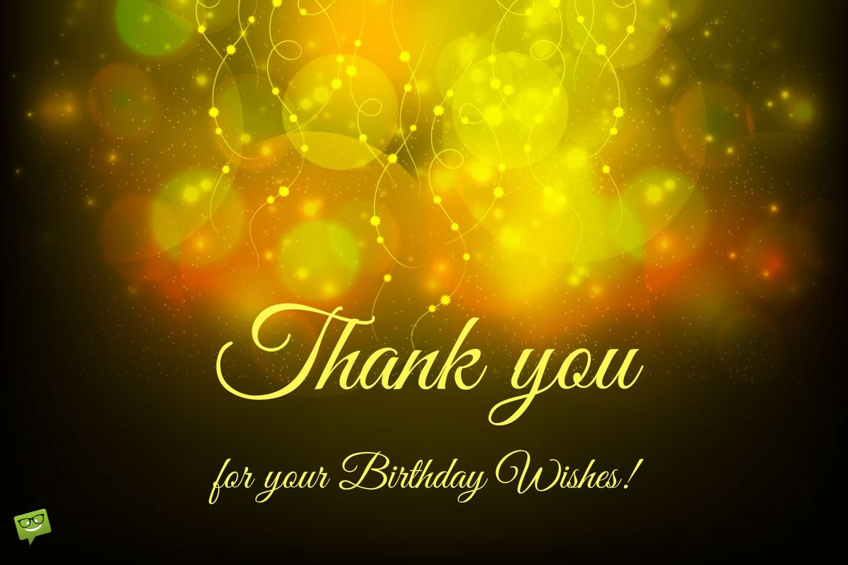 Thank you for your birthday wishes thank you for your birthday wishes kristyandbryce Choice Image