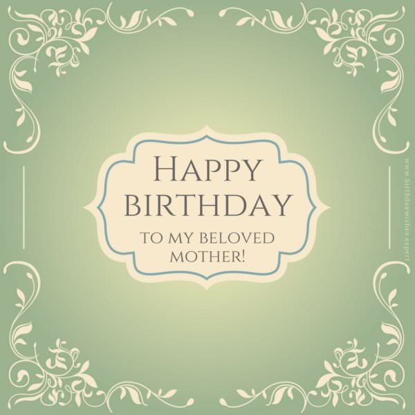 Happy Birthday to my beloved mother!