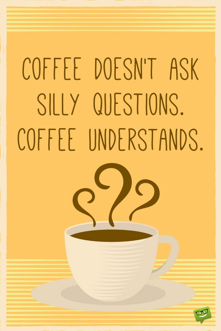 Morning Coffee Quotes: a Tribute to Coffee