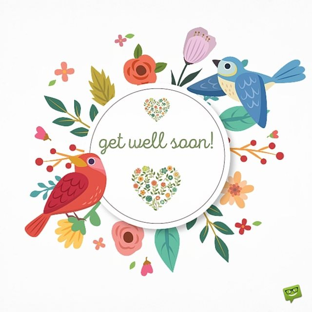Feel Well Soon Messages: Messages For A Quick Recovery